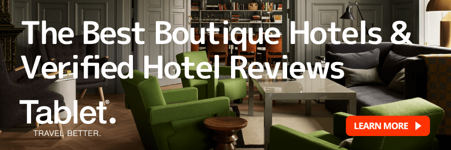 Boutique Hotels | Hotel Deals & Verified Hotel Reviews | Tablet Hotels
